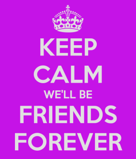 keep-calm-well-be-friends-forever